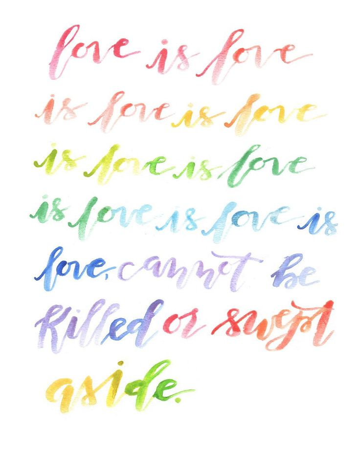 Love is Love Quote by Lin Manuel Miranda. Lettering by @shotgunningforlove