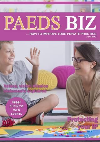 Paeds Biz E-Magazine -  April Edition 2017  Paeds Biz is a monthly E-Magazine aimed at Paediatric Private Practitioners designed to help improve their businesses, by Cathy Love of Nacre Consulting.