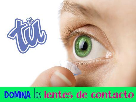 7 tips para dominar el uso de los lentes de contacto