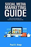 Free Kindle Book -   Social Media Marketing Guide: Best Social Media for Dummies and Professionals (Making Money Online) Check more at http://www.free-kindle-books-4u.com/computers-technologyfree-social-media-marketing-guide-best-social-media-for-dummies-and-professionals-making-money-online/