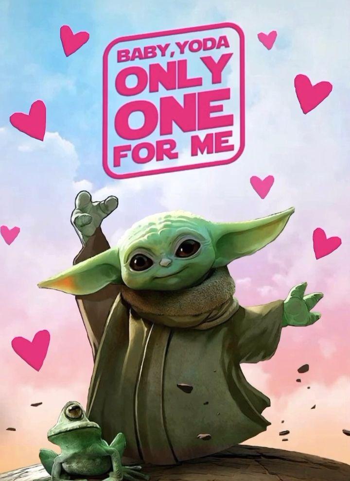 Baby Yoda Only One For Me Video Star Wars Valentines Yoda Wallpaper Star Wars Yoda