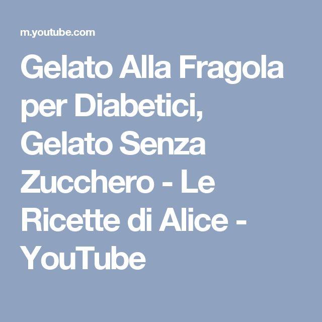 Gelato Alla Fragola per Diabetici, Gelato Senza Zucchero - Le Ricette di Alice - YouTube