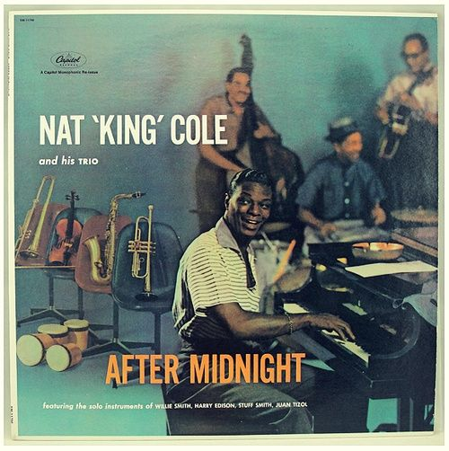"""Nat 'King' Cole """"After Midnight"""" LP - Capitol Records, US (1957)."""