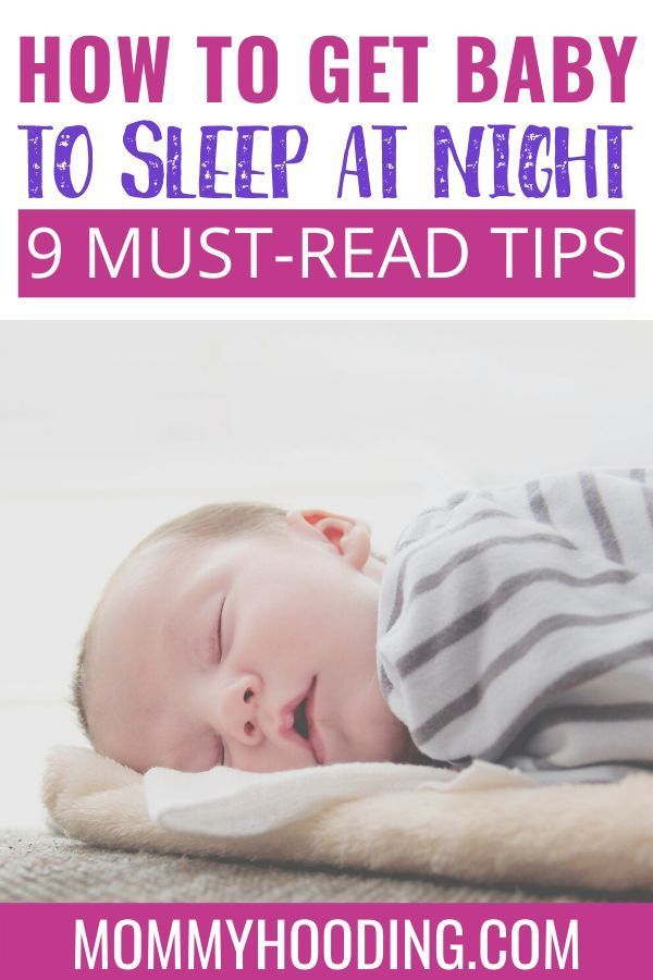 How Do I Get My 9 Month Old To Sleep All Night