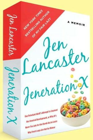 Yet another memoir by my favorite author, Jen Lancaster!