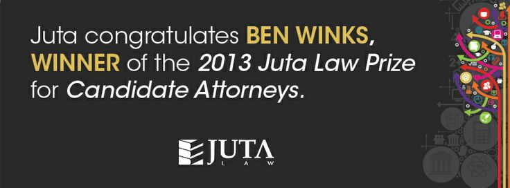 Congratulations to Ben Winks from @Webber Wentzel , winner of the 2013 Juta Law Prize for Candidate Attorneys. ow.ly/wxnbC