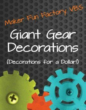 GIANT Gear Decorations - Maker Fun Factory - Borrowed BlessingsBorrowed Blessings