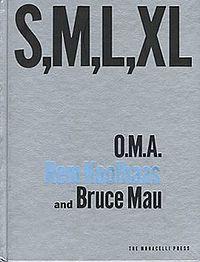 S,M,L,XL — Rem Koolhaas — Ontwerp: Bruce Mau (op cover!)