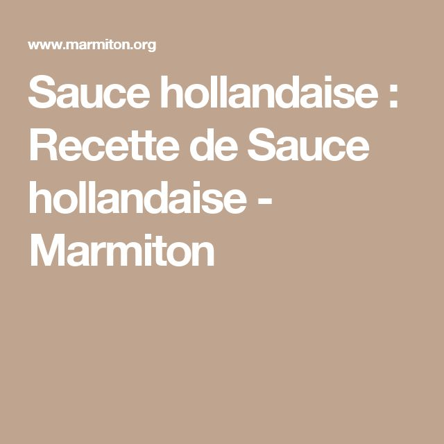 Les 25 meilleures id es de la cat gorie recettes de sauce hollandaise sur pinterest - Accompagnement andouillette grillee ...