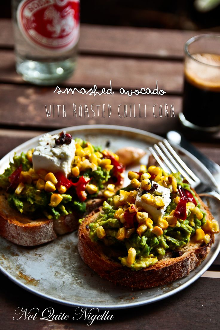 avocado toast with feta roasted chilli sweetcorn chili sweetcorn feta ...