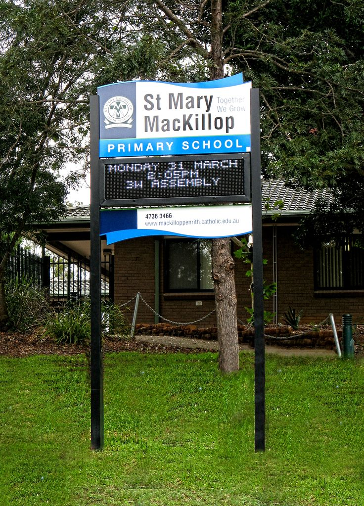 St Mary Mackillop Primary School #CSI #LED #sign