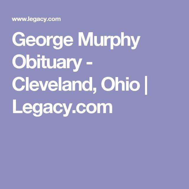 George Murphy Obituary - Cleveland, Ohio | Legacy.com
