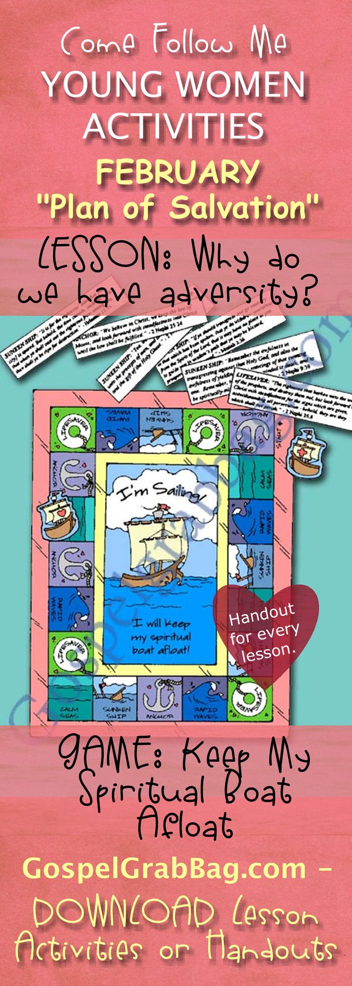 COMMANDMENTS – PLAN OF SALVATION: Come Follow Me – LDS Young Women Activities, February Theme: The Plan of Salvation, Lesson Topic #5: Why do we have adversity? handout for every lesson, ACTIVITY: Keep Spiritual Boat Afloat game, Gospel grab bag – handouts to download from gospelgrabbag.com