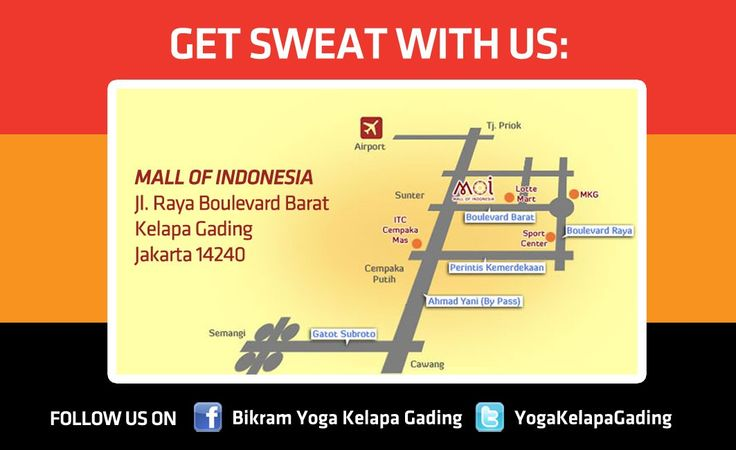 bikram yoga kelapa gading. mall of indonesia 2nd floor.