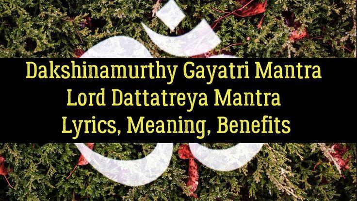 Dakshinamurthy Gayatri Mantra | Lord Dattatreya (Datta Mala) Mantra