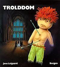 """Trolddom"" av Jens Laigaard"