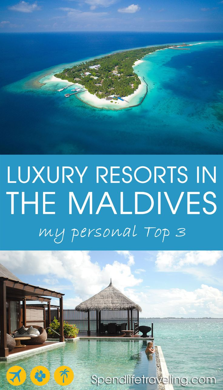 My favorite luxury resorts in the Maldives