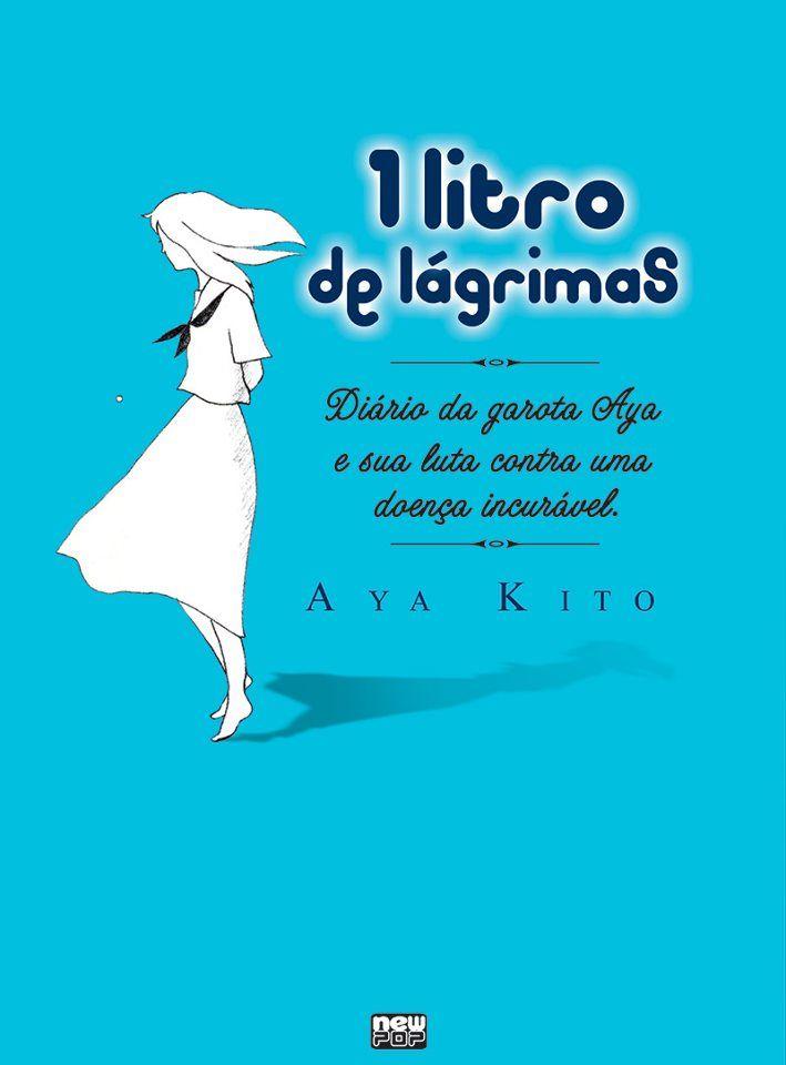 1 litro de lágrimas, ver y leer en anibalfuente.blogspot.com.ar