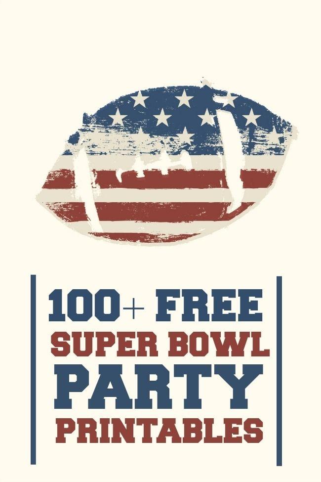 100+ Free Super Bowl Party Printables www.spaceshipsandlaserbeams.com