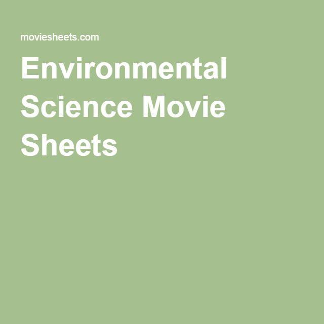 Environmental Science Movie Sheets