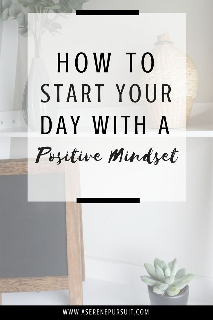 How To Start Your Day With A Positive Mindset | Feeling unmotivated and unhappy in the mornings? Having a happy, positive morning can set the tone for the rest of the day. Start your day off right with these tips on how to create a positive mindset every single morning. | How to start your day positively| happy mornings | positive mornings| tips on a healthy morning | happy mindset | happiness |daily affirmations | positive attitude