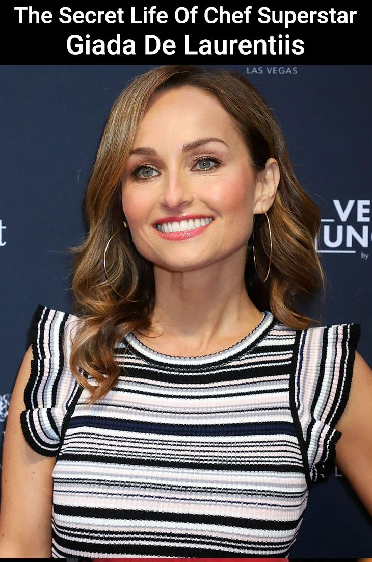 The Magic Behind Award Winning Chef Giada De Laurentiis Life In 2020 Giada De Laurentiis Hollywood Celebrities