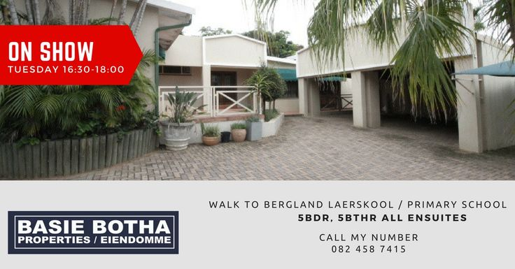 Tuesday SHOW HOUSE 4:30-6pm in #Nelspruit 5, sell @ R1 750 000, with 5bdr all ensuites - walk to Bergland Laerskool, so call my number 0824587415 #BasieBotha.