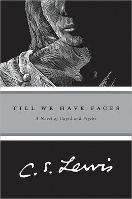 Till We Have Faces by C.S. Lewis. One of the best books by Lewis. Thought-provoking and challenging.