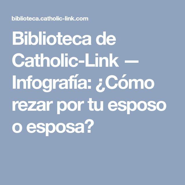 Biblioteca de Catholic-Link — Infografía: ¿Cómo rezar por tu esposo o esposa?