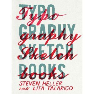 Typography Sketchbooks / as seen on Wit & Whistle blog