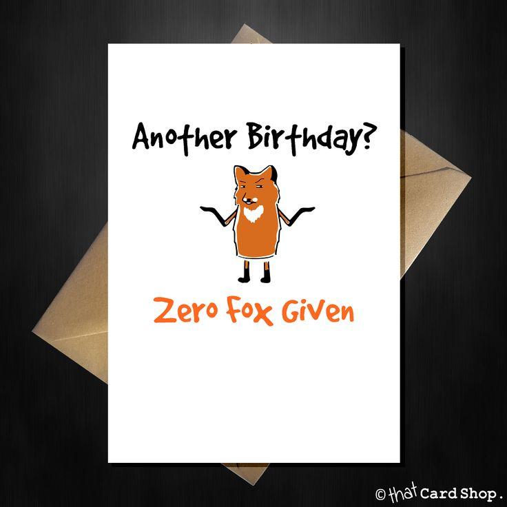 Funny Pun Birthday Card - Zero Fox Given