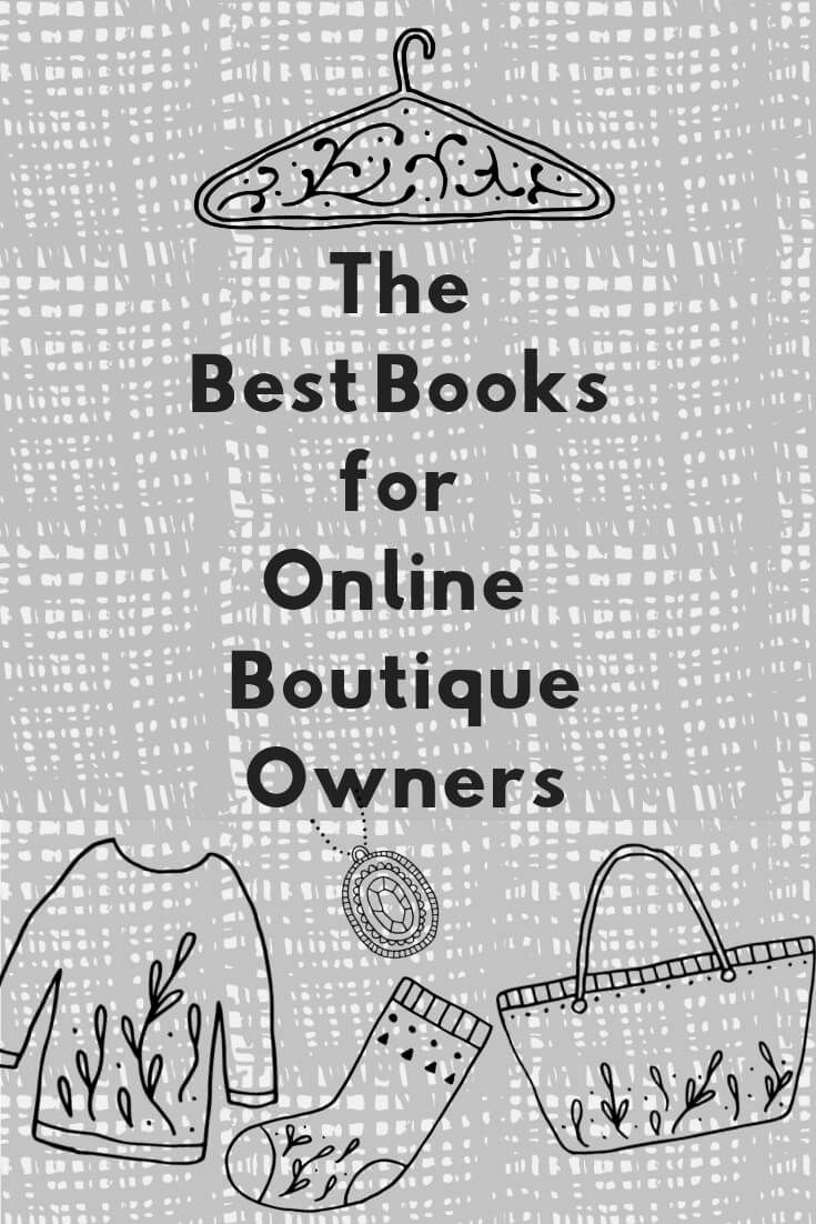 Best Books For Ecommerce Boutique Owners To Grow Their Shops