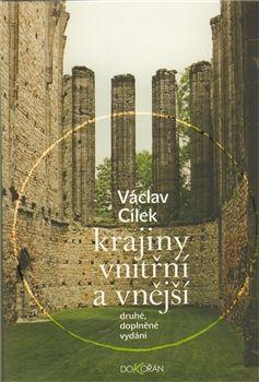 Václav Cílek: Krajiny vnitřní a vnější
