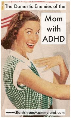 When I got the email with this guest post in it, I was very happy because I know a bunch of moms with ADD or ADHD - and you know what? ...