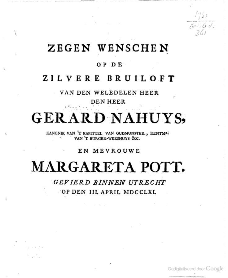 Zegen wenschen op de zilvere bruiloft van [...] den heer Gerard Nahuys [...] en mevrouwe Margareta Pott