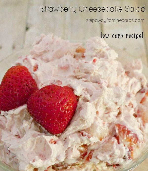 Strawberry Cheesecake Salad - low carb, LCHF, keto, and sugar free recipe