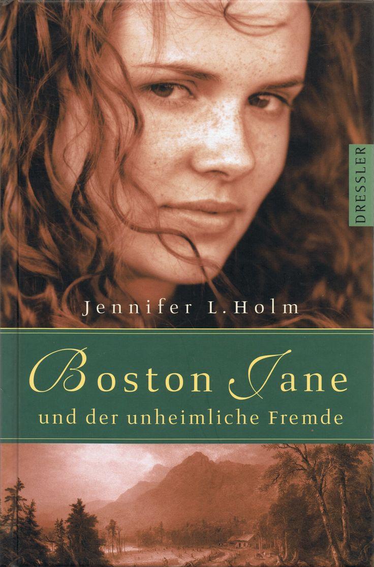 Jennifer L. Holm - Boston Jane - Der unheimliche Fremde (Band 02)