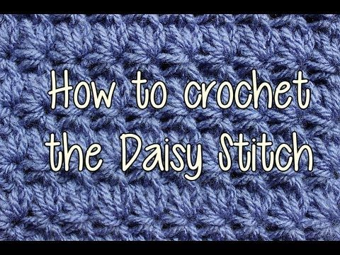How to Crochet the Daisy Stitch - Crochet Lessons - YouTube