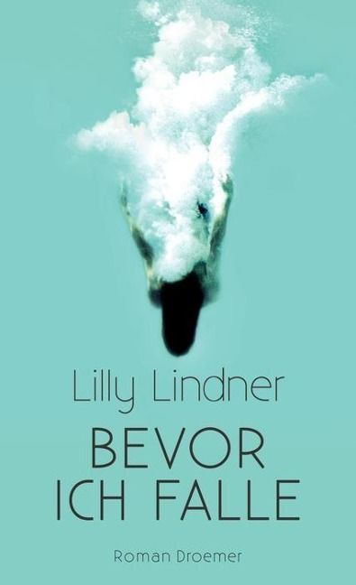 Lilly Lindner - Bevor ich falle