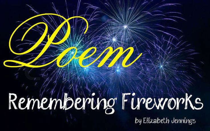 Poem 'Remembering Fireworks' written by the talented poet Elizabeth Jennings. A detailed analysis of the language and imagery used as well as the summary is given here. Read now!