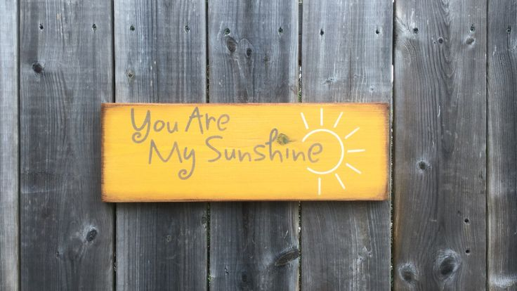 You are my Sunshine sign made by The Primitive Shed, St. Catharines