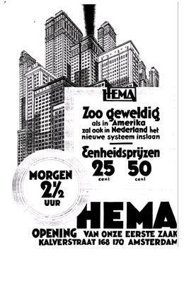 1926 Aankondiging dat de eerste HEMA winkel opengaat.
