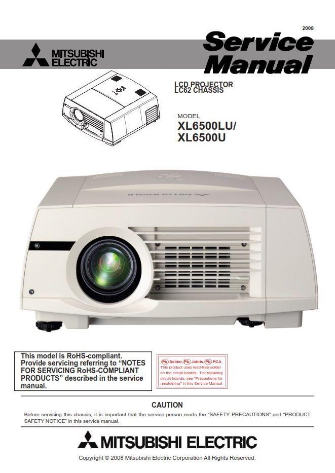 Mitsubishi Xl6500u Xl6500lu Projector Service Manual And Repair Guide Repair Guide Projector Mitsubishi