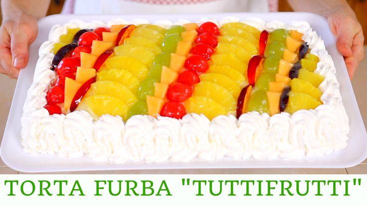 TORTA FURBA Tutti i frutti di Benedetta