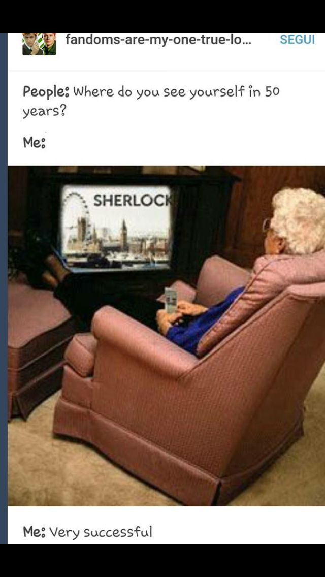 I've come a long way, at least now when I watch Sherlock the remote won't be lost in the never ending hole of a couch somewhere