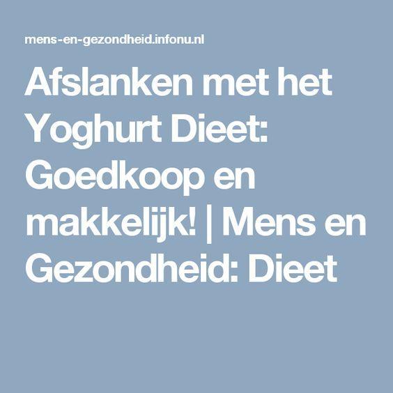 Afslanken met het Yoghurt Dieet: Goedkoop en makkelijk! | Mens en Gezondheid: Dieet
