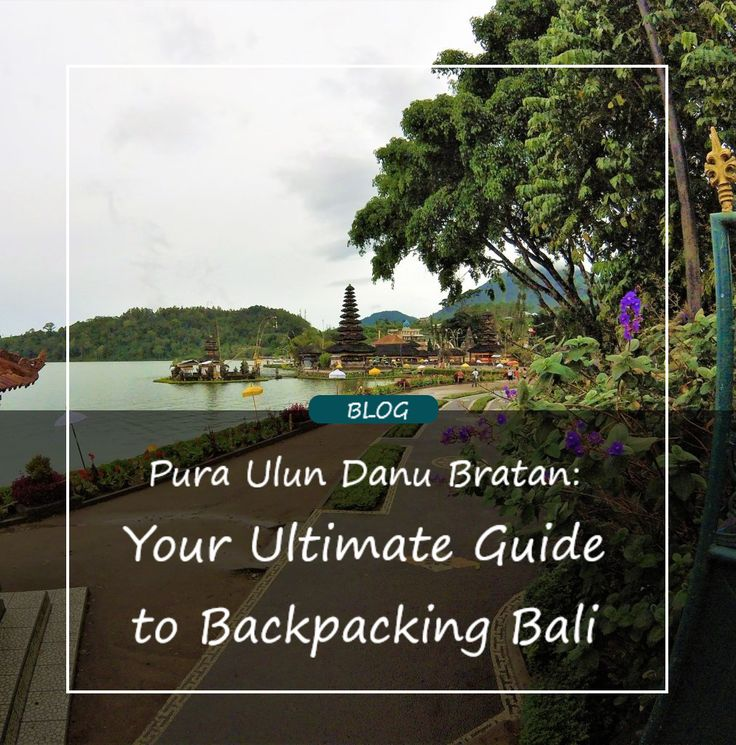Guide to Backpacking Bali