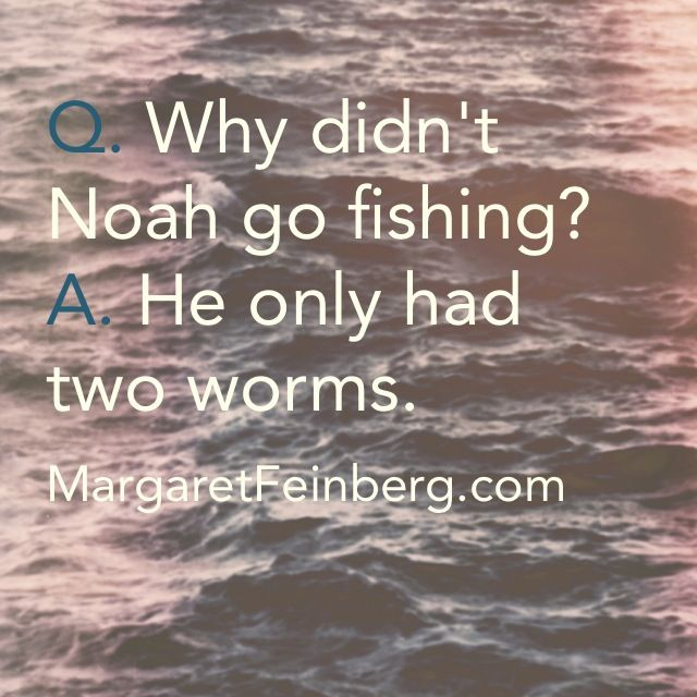 23 of the Best Bible Jokes & Riddles  - MargaretFeinberg.com