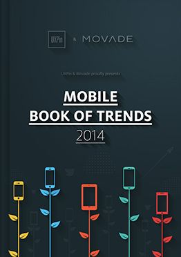 Get Free MOBILE BOOK OF TRENDS 2014 by UXPin and Movade