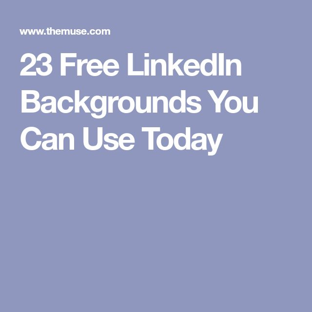 23 Free LinkedIn Backgrounds You Can Use Today